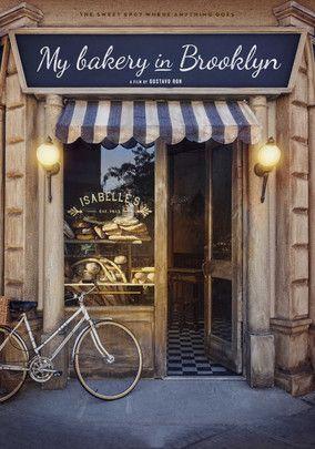 Bakery in Brooklyn - http://www.netflixnewreleases.net/all-netflix-new-releases/bakery-in-brooklyn/