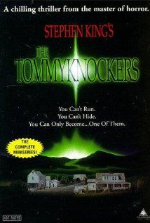 The Tommyknockers (1993), Konigsberg/Sanitsky Company with Jimmy Smits, Marg Helgenberger, and John Ashton. They tried it with yet a third Stephen King book this year. Third time wasn't the charm.