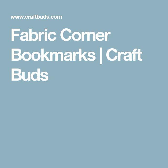 Fabric Corner Bookmarks | Craft Buds
