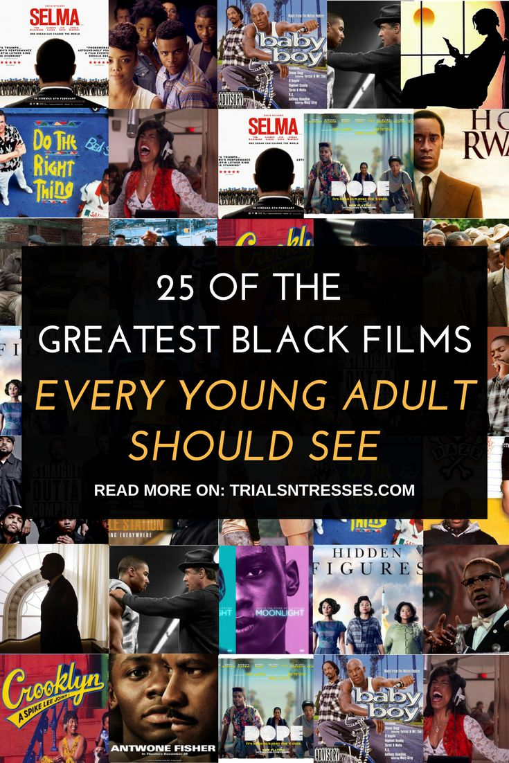 25 Of The Greatest Black Films Every Young Adult Should See !