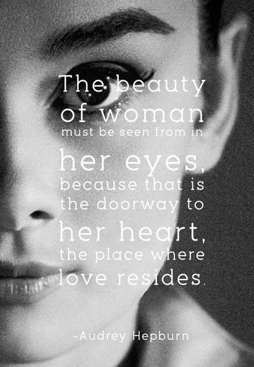 Beauty Quotes Beautiful Eyes Audrey Hepburn