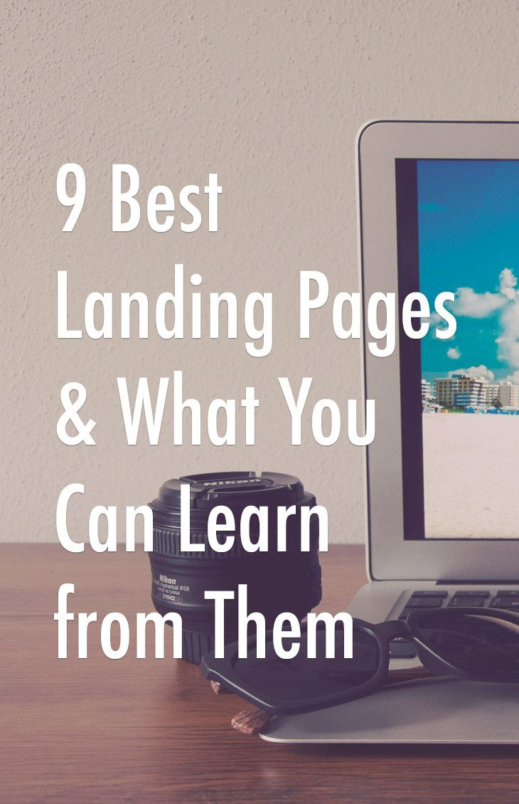 9 Best Landing Pages and What You Can Learn from Them - Do you want to improve your conversion rates? Do you want to keep your visitor's attention? Then you need an effective landing page. Here are some awesome examples that will help you create a great landing page that will grab your visitors' attention and keep them engaged…