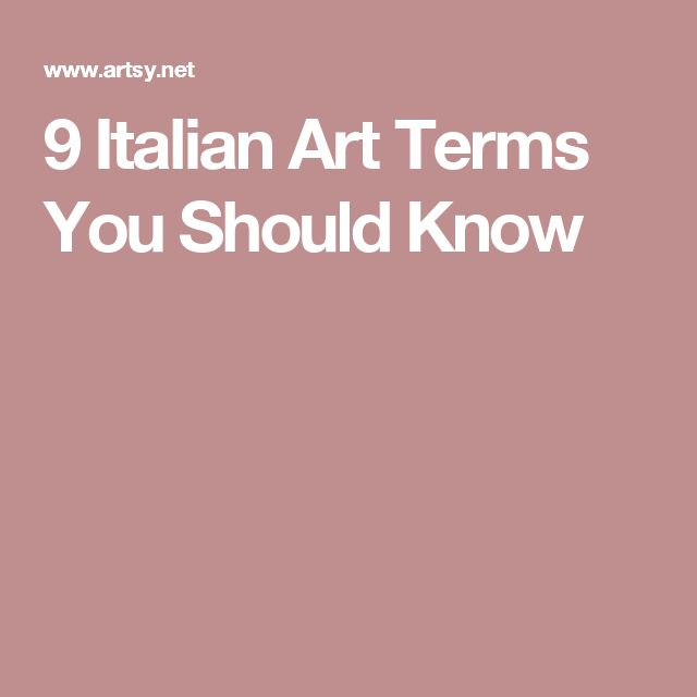 9 Italian Art Terms You Should Know