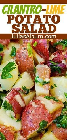 Cilantro Lime Potato Salad: olive oil, freshly squeezed lime juice, minced garlic, chopped cilantro. Healthy, gluten free recipe.