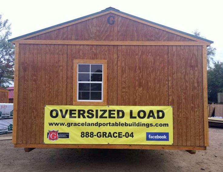 Graceland Portable Sheds : Quot oversized load banner delivery pinterest