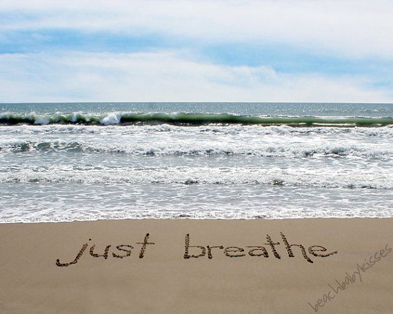 Challenging Quotes Wallpaper Just Breathe Sand Writing By Beachbabykisses On Etsy 10