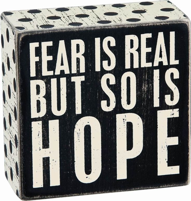 """Primitives By Kathy Box Sign - """"Fear Is Real But So Is Hope"""" #PrimitivesByKathy #RusticPrimitive"""