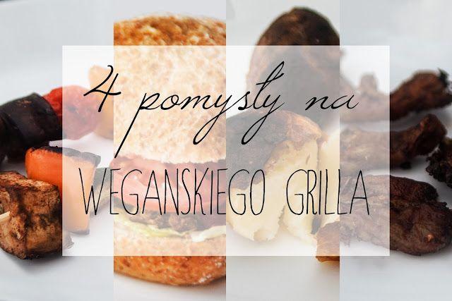 http://www.wegujemy.pl/2016/04/4-pomysy-na-weganskiego-grilla.html