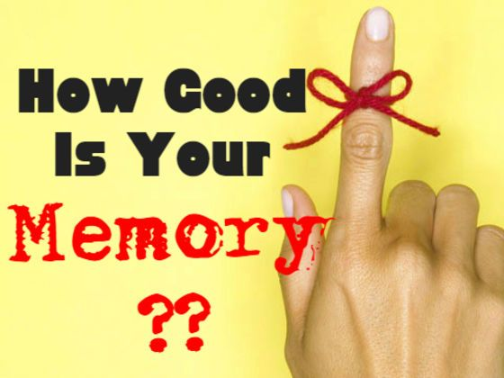 How Good Is Your Memory? Take this quiz and find out.