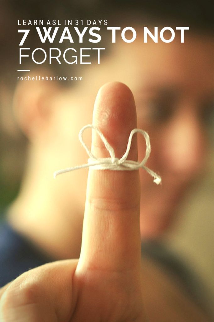 Learn ASL in 31 Days: 7 Ways to Not Forget  #ASL