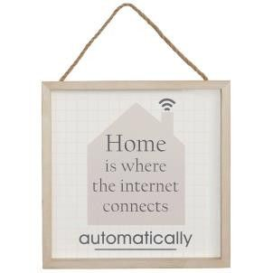 Home Is Where The Internet Connects Automatically Sign - Amour Decor
