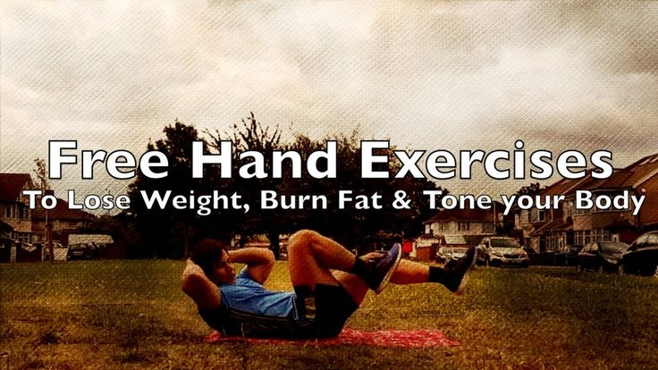 13 #FreeHandExercises to #LoseWeight, #BurnFat & #Tone your #Body Quickly