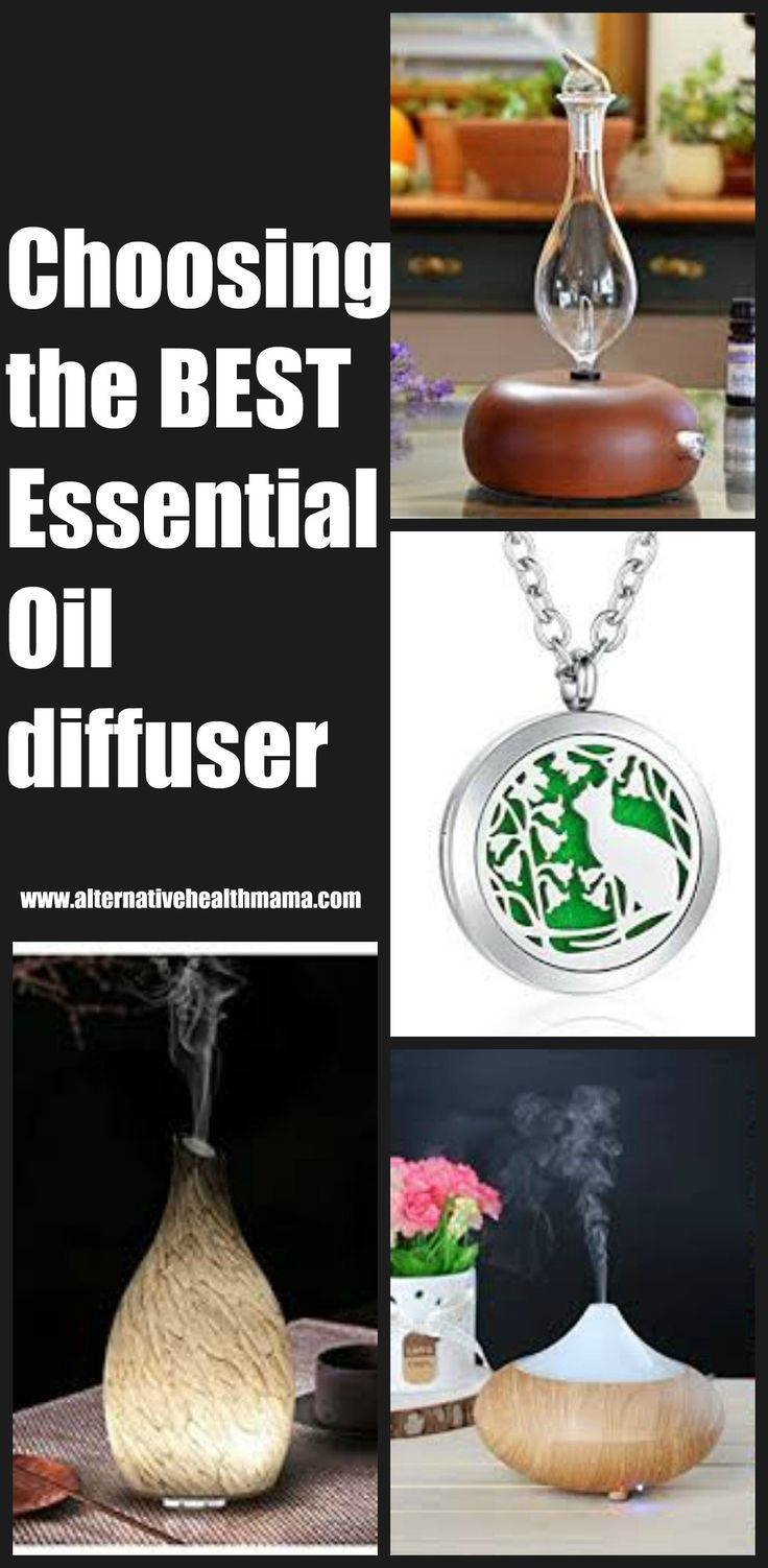 How to choose the best essential oil diffuser - Alternative Health Mama