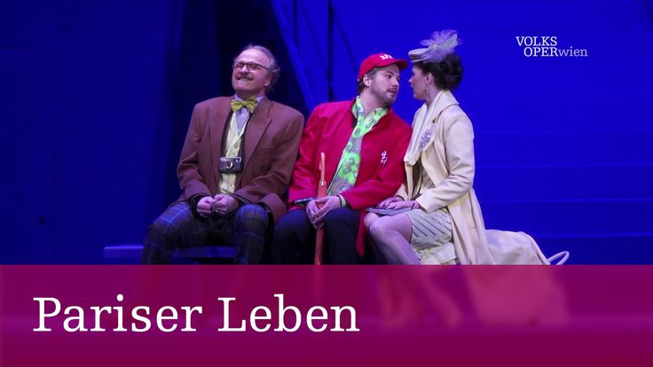 Pariser Leben  Solisten | Volksoper Wien #Theaterkompass #TV #Video #Vorschau #Trailer #Theater #Theatre #Schauspiel #Tanztheater #Ballett #Musiktheater #Clips #Trailershow