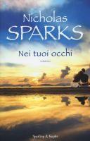 Nei tuoi occhi / Nicholas Sparks