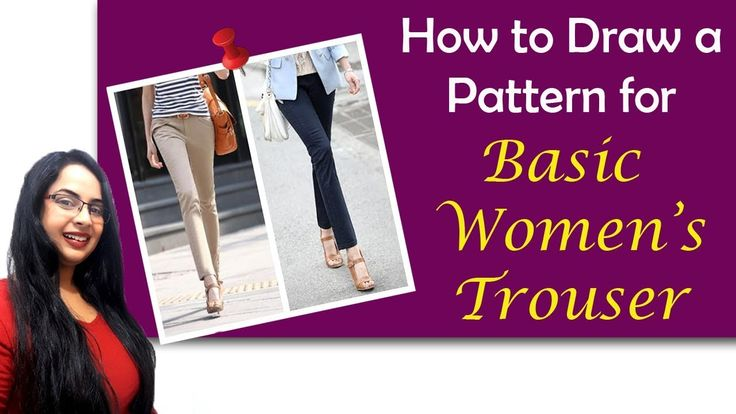 Drafting a Basic Women's Trouser | Full Tutorial | In Hindi | English su...