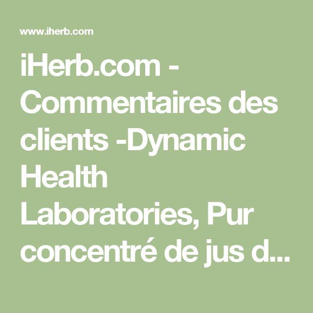 iHerb.com - Commentaires des clients -Dynamic Health  Laboratories, Pur concentré de jus d'airelles, 473ml