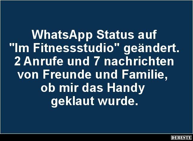 WhatsApp Status auf 'Im Fitnessstudio' geändert..   Lustige Bilder, Sprüche, Witze, echt lustig