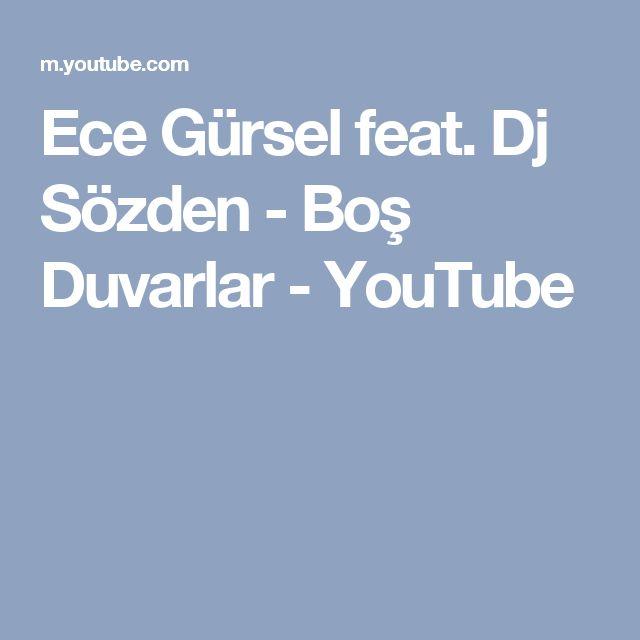 Ece Gürsel feat. Dj Sözden - Boş Duvarlar - YouTube