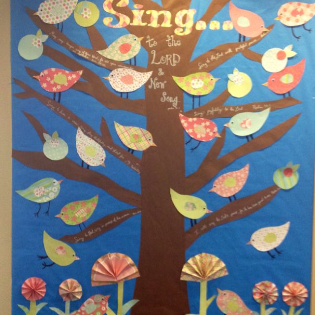 Quot Sing To The Lord A New Song Quot Bulletin Board Idea Kids