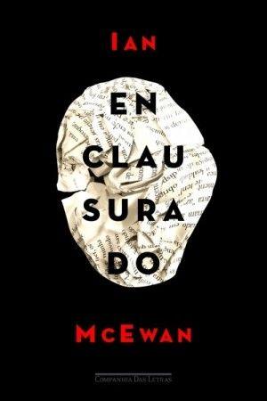 """Resenha: """"Enclausurado"""", de Ian McEwan - Livros em Série"""