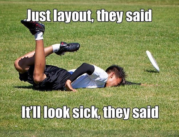 ultimate frisbee fail. I really want to learn to layout (like a pro, though)