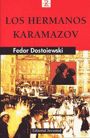 Recomendado por:  Ricardo Brosa / Biblioteca de Pola de Lena     Fiodor Dostoievski  Los hermanos Karamazov  Juventud