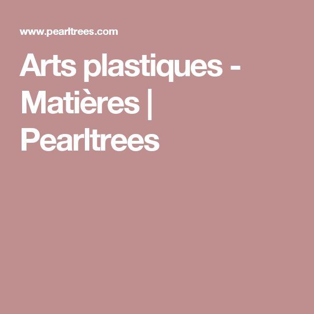 Arts plastiques - Matières | Pearltrees