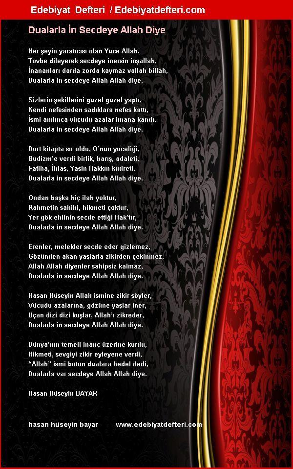 Dualarla İn Secdeye Allah Diye Şiiri Edebiyatdefteri.com sitesinde otomatik olarak oluşmuştur. Sizde şiirinizi otomatik e-kart yapın!