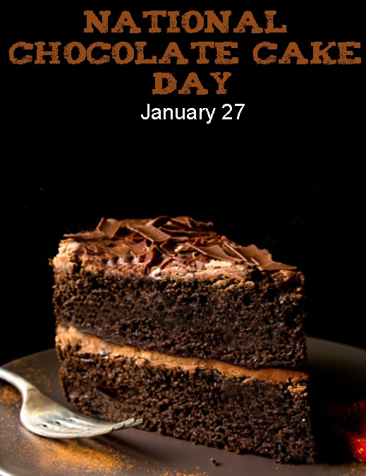 National #chocolate #cake day - January 27