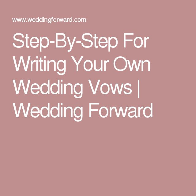 Steps to writing your own vows