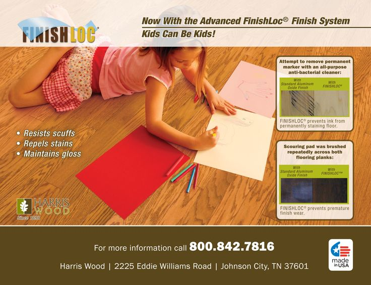 Now With Advanced Finishloc Finish System Kids Can Be Kids Hardwood Floors
