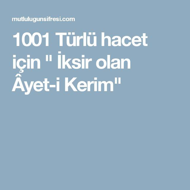 """1001 Türlü hacet için """" İksir olan Âyet-i Kerim"""""""