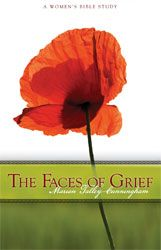 The Faces of Grief: A Women's Bible Study by Marian Talley-Cunningham