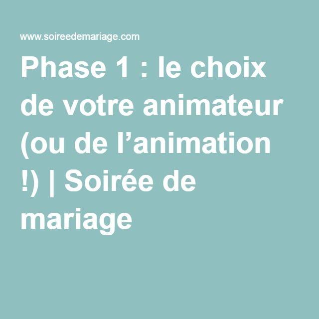 Phase 1 : le choix de votre animateur (ou de l'animation !) | Soirée de mariage