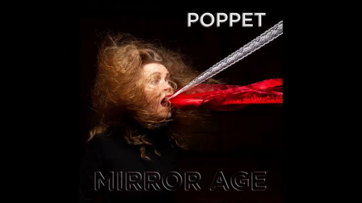 Poppet - Mirror Age - full album (2017)