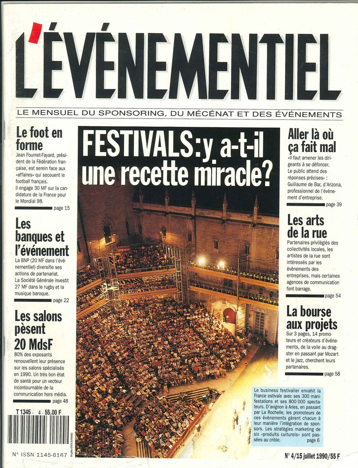 L'ÉVÉNEMENTIEL N°4 JUILLET 1990 : Festivals : y a-t-'il une recette miracle?