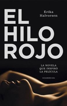 El Hilo Rojo (La Novela Que Inspiró La Película)