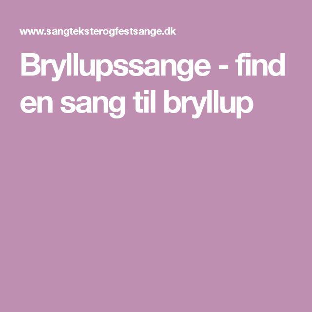 Bryllupssange - find en sang til bryllup