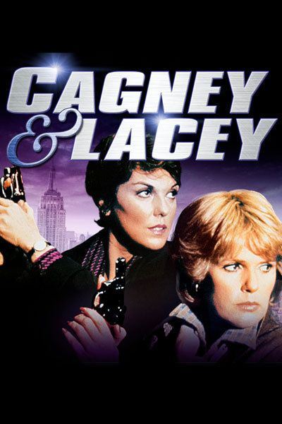 CAGNEY & LACEY: Created by Barbara Avedon, Barbara Corday.  With Tyne Daly, Al Waxman, John Karlen, Martin Kove. Two female police detectives cooperate with each other both in their professions and in their personal lives.