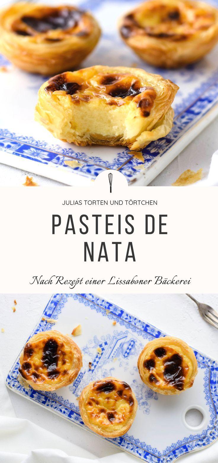 Pastel de Nata – Nach dem Rezept einer echten Lissaboner Bäckerei   – Nachtisch geht immer | Desserts first