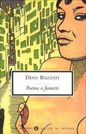 #PoemaAfumetti #DinoBuzzati L'opera ripropone i classici temi buzzatiani del mistero, della morte e dell'amore e trae ispirazione dal mito di Orfeo ed Euridice che l'autore rivisita in chiave erotica e moderna, trasponendo il mito nella dimensione della quotidianità
