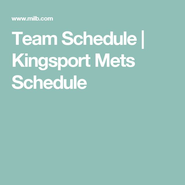 Team Schedule | Kingsport Mets Schedule