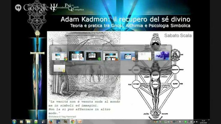 Adam Kadmon: il recupero del Se divino tra gnosi cristiana, alchimia med...