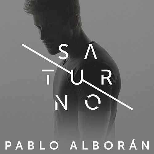 Pablo Alboran: Saturno (CD Single) - 2017.