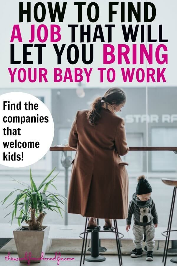How To Find Fantastic Jobs Where You Can Bring Your Child