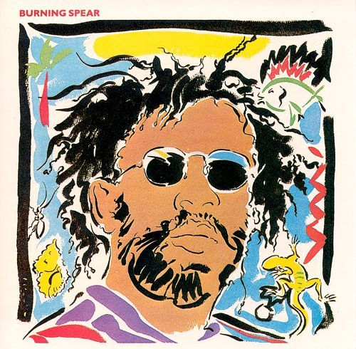 Burning Spear - Reggae Greats