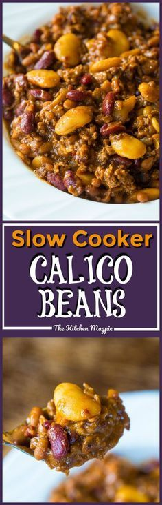 These Slow Cooker Calico Beans are a fast, frugal and delicious dinner that the entire family will love! They can be cooked in the Instant Pot or the oven as well! #recipe #slowcooker #beans #instantpot