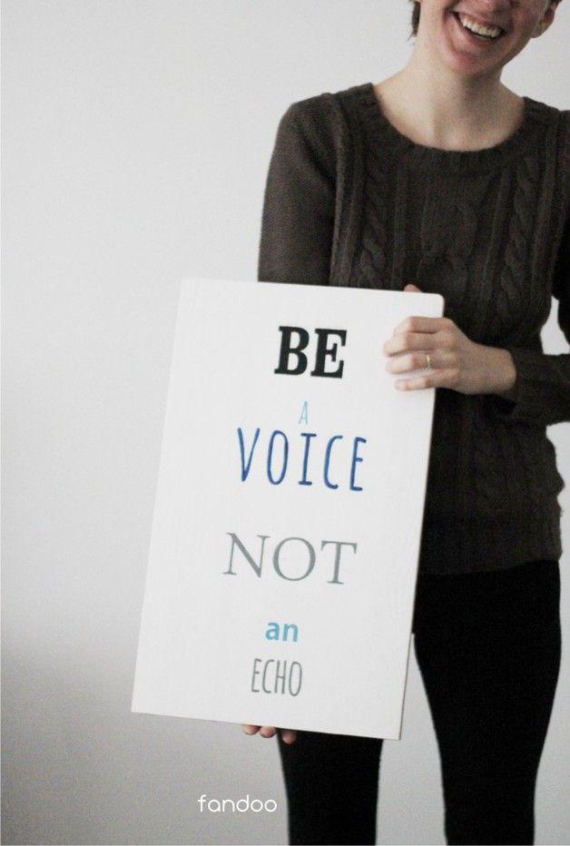 Be a voice not an echo - fandoo - Litery i napisy