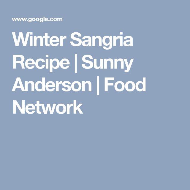 Winter Sangria Recipe   Sunny Anderson   Food Network
